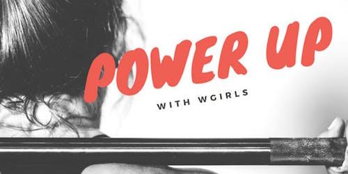 PowerUp – WGIRLS